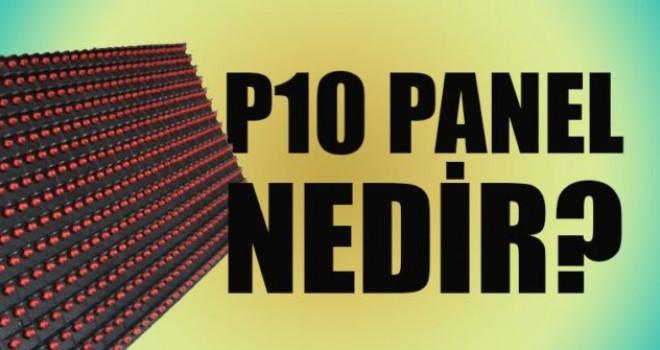 P10 Led Panel Hakkında Bilgiler