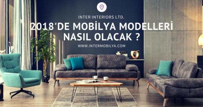 2018'de Mobilya Modelleri Nasıl Olacak ?
